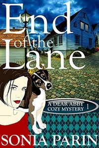 End of the Lane by Sonia Parin