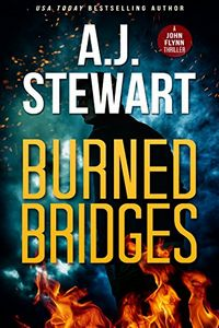 Burned Bridges by A. J. Stewart