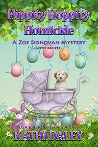 Hippity Hoppity Homicide by Kathi Daley