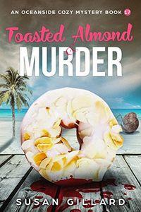 Toasted Almond & Murder by Susan Gillard