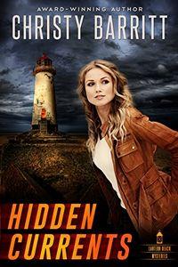 Hidden Currents by Christy Barritt