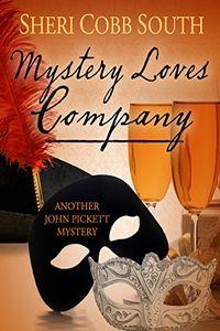 Mystery Loves Company by Sheri Cobb South