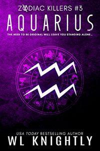 Aquarius by W. L. Knightly