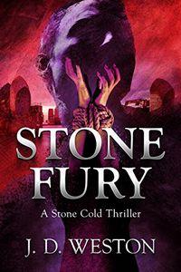 Stone Fury by J. D. Weston