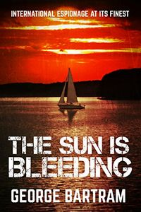 The Sun Is Bleeding by George Bartram