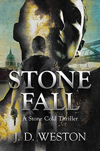 Stone Fall by J. D. Weston