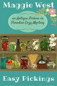 Easy Pickings by Maggie West