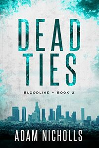 Dead Ties by Adam Nicholls