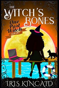 The Witch's Bones by Iris Kincaid