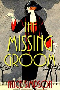 The Missing Groom by Alice Simpson