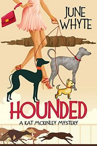 Hounded by June Whyte