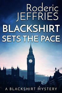 Blackshirt Sets the Pace by Roderic Jeffries