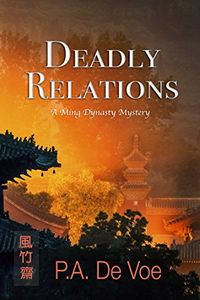 Deadly Relations by P. A. De Voe