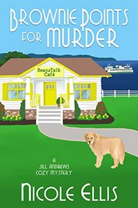 Brownie Points for Murder by Nicole Ellis