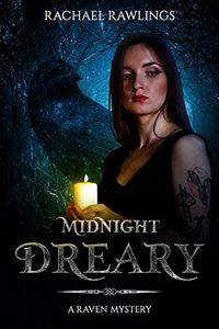 Midnight Dreary by Rachael Rawlings