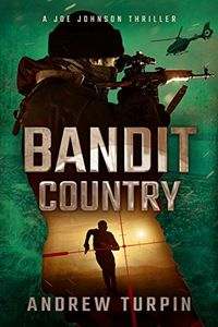 Bandit Country by Andrew Turpin