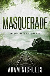 Masquerade by Adam Nicholls