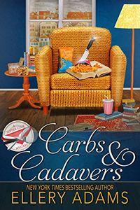 Carbs & Cadavers by Ellery Adams