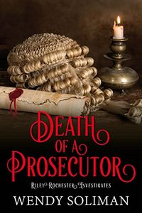 Death of a Prosecutor by Wendy Soliman