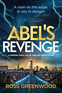 Abel's Revenge by Ross Greenwood