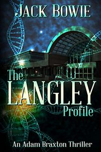 The Langley Profile by Jack Bowie