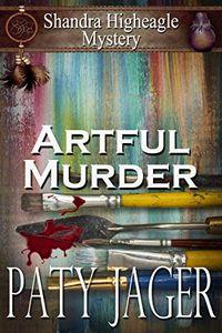 Artful Murder by Paty Jager