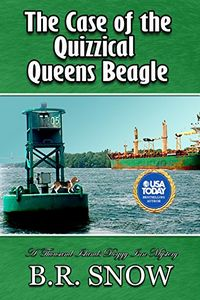 The Case of the Quizzical Queens Beagle by B. R. Snow