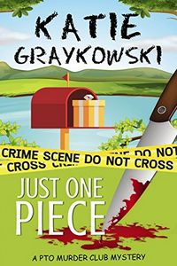 Just One Piece by Katie Graykowski
