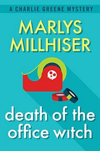 Death of the Office Witch by Marlys Millhiser