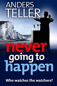 Never Going To Happen by Anders Teller