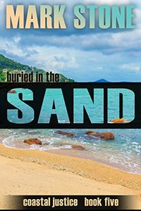 Buried in the Sand by Mark Stone