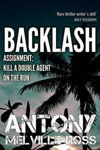 Backlash by Anthony Melville-Ross