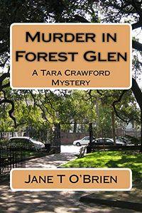 Murder in Forest Glen by Jane T. O'Brien