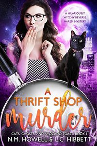 A Thrift Shop Murder by N. M. Howell