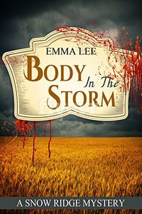 Body in the Storm by Emma Lee
