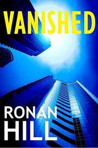 Vanished by Ronan Hill