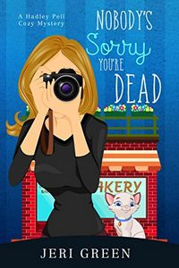 Nobody's Sorry You're Dead by Jeri Green