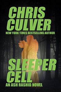 Sleeper Cell by Chris Culver