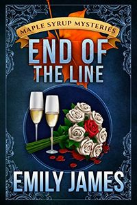 End of the Line by Emily James