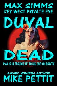 Duval Dead by Mike Pettit