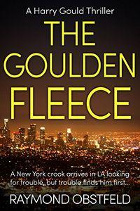 The Goulden Fleece by Raymond Obstfeld