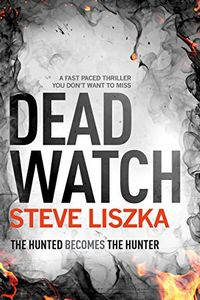 Dead Watch by Steve Liszka