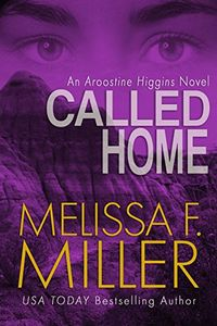 Called Home by Melissa F. Miller