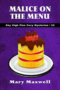 Malice on the Menu by Mary Maxwell