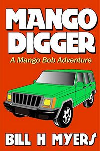 Mango Digger by Bill H. Myers