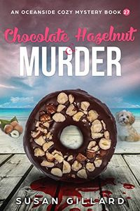 Chocolate Hazelnut & Murder by Susan Gillard