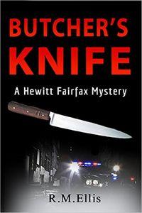 Butcher's Knife by R. E. Ellis