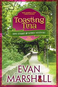 Toasting Tina by Evan Marshall