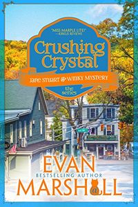 Crushing Crystal by Evan Marshall