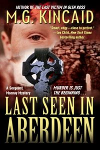 Last Seen in Aberdeen by M. G. Kincaid